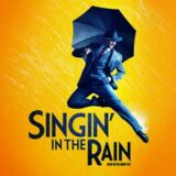 Singin In The Rain UK Tour 2022 – Book Tickets Now