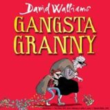Gangsta Granny UK Tour 2021- David Walliams Gangsta Granny Live
