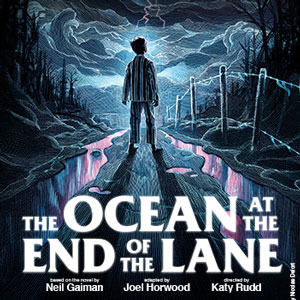 Ocean At The End Of The Lane tickets