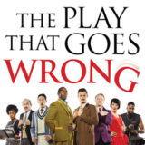 The Play That Goes Wrong Tour 2021 – Initial Dates Announced