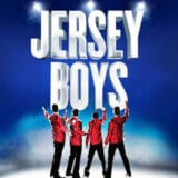 Jersey Boys UK Tour 2021 – Tickets and Tour Schedule