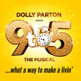 Dolly Parton's 9 to 5 the musical tour 2021 – tour schedule and tickets