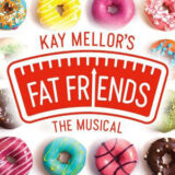 Fat Friends musical tour 2022 – Venues and tickets